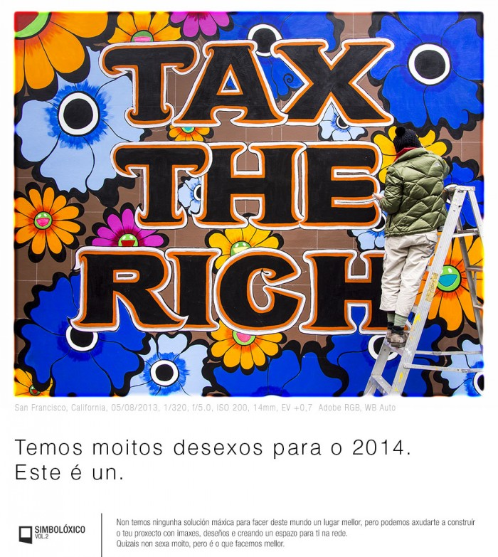 Temos moitos desexos para o 2014. Este é un. / Simbolóxico Vol.2 / www.simboloxico.com / info@simboloxico.com / +34 981 588 334