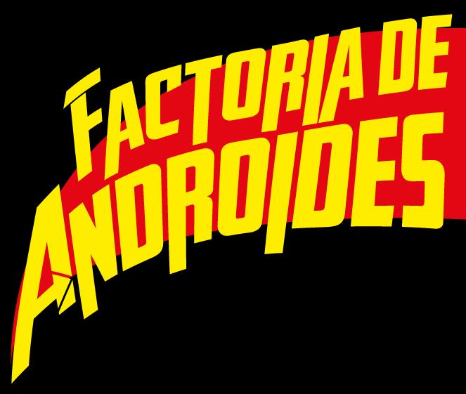 Identificador Factoría de Androides, de Sátrapa